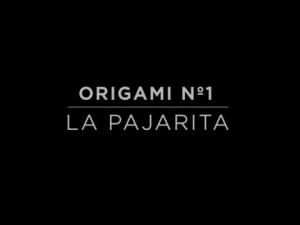 ORIGAMI Nº 1 LA PAJARITA