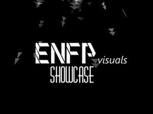 ENFPvisuals - Showcase 2011