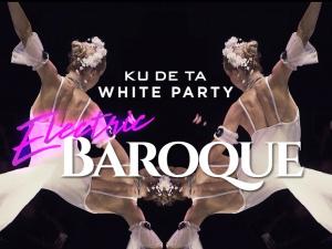 KU DE TA White Party 2018 : Electric Baroque