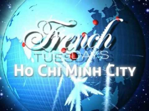 French Tuesdays Grand opening in Ho Chi Minh City