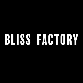 BLISS FACTORY