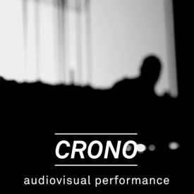 CRONO | Audiovisual performance by Super Droooper and Crono