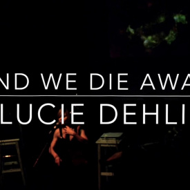 LUCIE DEHLI - AND WE DIE AWAY — iViJing on iPad