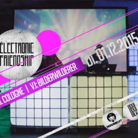 electronic friendship pres. Danial Cologne and Bilderwilderer - bbb