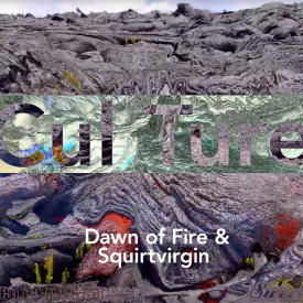 Dawn of Fire & Squirtvirgin