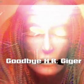 Goodbye H.R. Giger