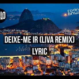 1Kilo - Deixe-Me Ir LYRIC (LIVA Remix)
