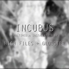 Incubus - High Files + Globster