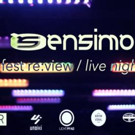 Sensimo Fest re:view Live Night @ Closer
