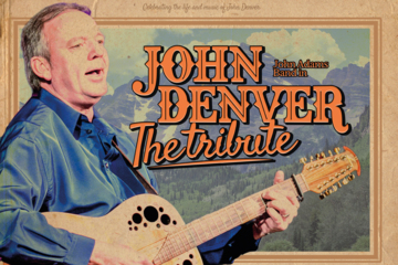 "John Denver ""The Tribute"""
