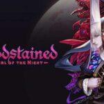 НаAndroid иiOS выйдет Bloodstained Ritual ofthe Night: игра отсоздателя Castlevania с ПК и консолей