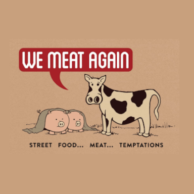 We meat again