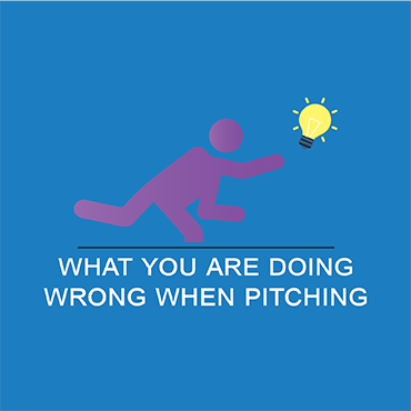 What You're Doing Wrong When Pitching