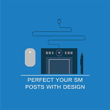 Perfect your SM posts with design