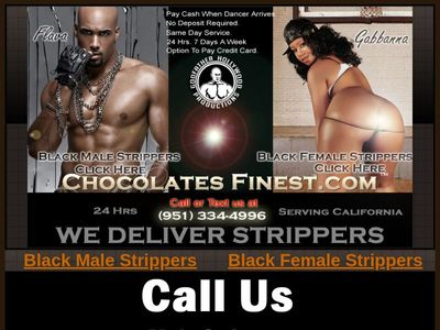 Chocolates Finest Male & Female Strippers