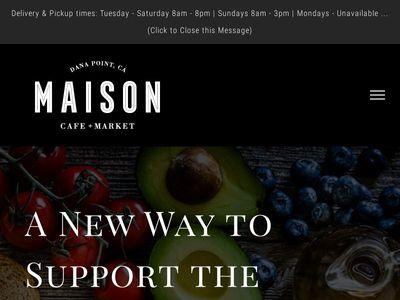 Maison Cafe + Market - Dana Point