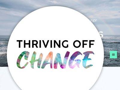 Thriving Off Change