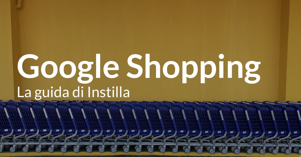 Google shopping guida