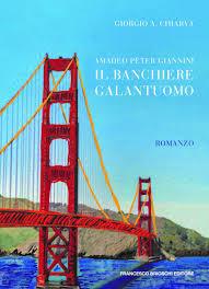 Consigli di lettura: amedeo peter giannino il banchiere galantuomo libro