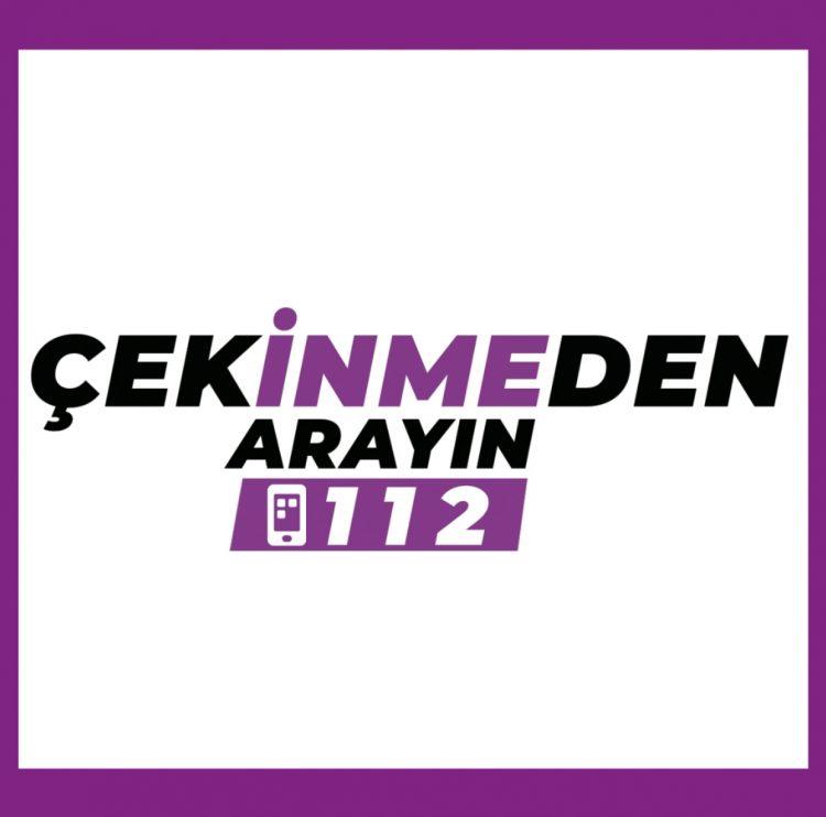 çekİNMEden arayın 112