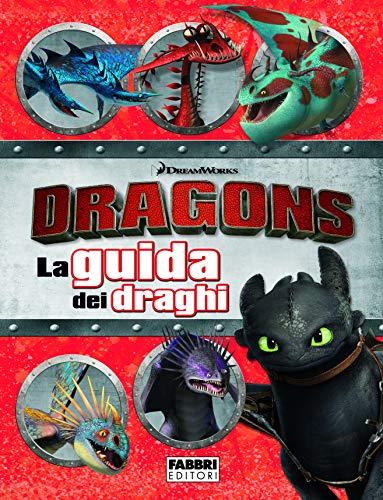 Dragons. La guida dei draghi Libri per bambini