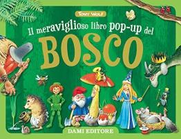 Il meraviglioso libro pop-up del bosco. Ediz. a colori - 1