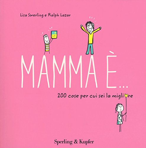 Mamma è... 200 cose per cui sei la migliore - 1