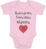 Regalo Festa della Mamma Buona Prima Festa della Mamma Body Neonato Manica Corta 6-12 Mesi Rosa - 1