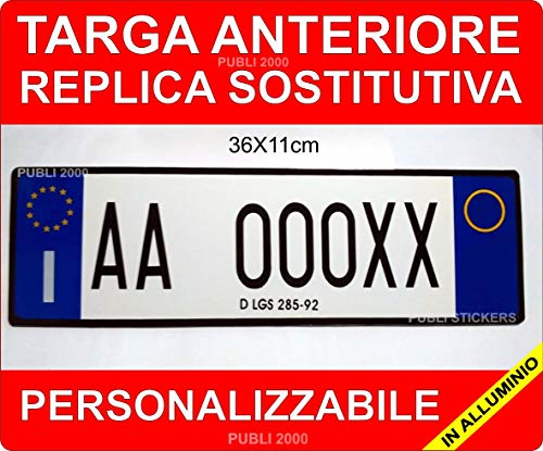 Targa Auto Replica Sostitutiva in Alluminio Anteriore Personalizzabile Codice della Strada Art.102 D.LGS. 30/4/1992 n.285 COMUNICARE Il Numero di Targa A: Mail: publi2000@Libero.it - TEL. 3282918072 - 1