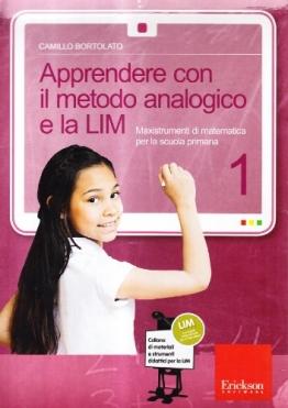 Apprendere con il metodo analogico e la LIM. Maxistrumenti di matematica per la scuola primaria. Con CD-ROM - 1