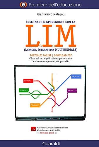 Insegnare e apprendere con la LIM (Lavagna Interattiva Multimediale) (Frontiere dell'educazione Vol. 3) - 1