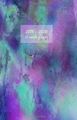 2019 - 2020 18 month planner: July 19 - Dec 20. Monday start week. Monthly and weekly planner with TO-DOS. Includes Important dates, 2021 Future ... (Abstract purple azure green cover). - 1
