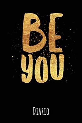 Be You: Diario - 1