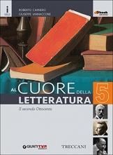 Cuore della letteratura. Per le Scuole superiori. Con e-book. Con espansione online: 5 - 1
