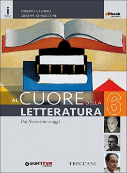 Cuore della letteratura. Per le Scuole superiori. Con e-book. Con espansione online: 6 - 1