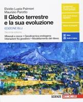 Il globo terrestre e la sua evoluzione. Minerali e rocce. Con Earth science in english. Ediz. blu. Per le Scuole superiori. Con Contenuto digitale (fornito elettronicamente) - 1