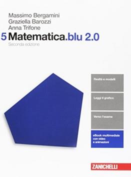 Matematica.blu 2.0. Per le Scuole superiori. Con aggiornamento online: 5 - 1