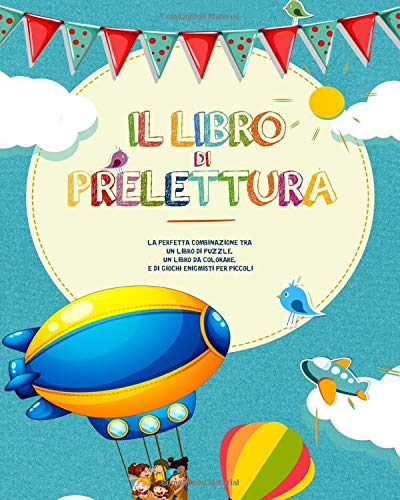 Il Libro di Prelettura: La perfetta combinazione tra un libro di puzzle, un libro da colorare, e di giochi enigmisti per piccoli - Libri bambini 4 anni | Libri da colorare bambini - 1