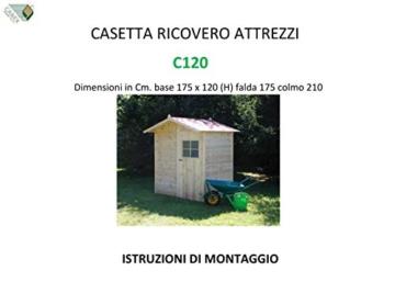 CABEX CO. S.r.l. -Casetta Ricovero Attrezzi da Giardino in Legno, Doghe Spessore 16 mm. Modello [C120], Neutro - 3