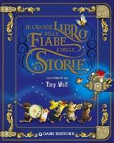 Il grande libro delle fiabe e storie. Ediz. illustrata - 1
