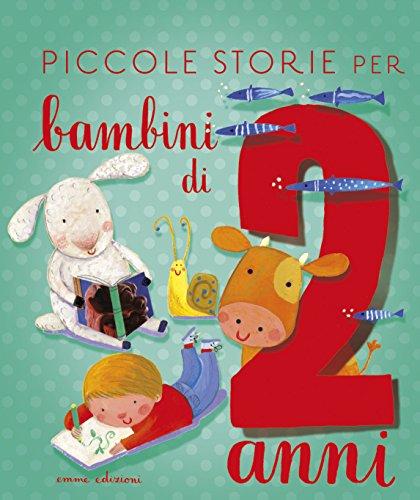 Piccole storie per bambini di 2 anni - 1