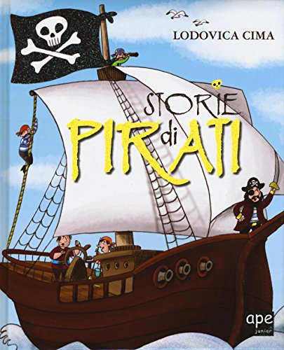 Storie di pirati. Ediz. illustrata - 1