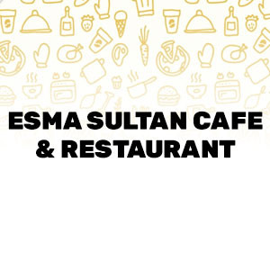 Esma Sultan Cafe & Restaurant