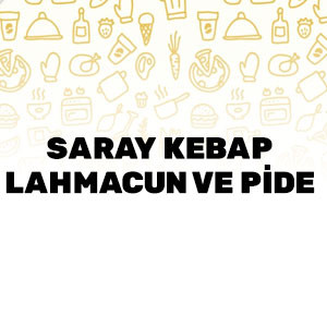 Saray Kebap Lahmacun ve Pide