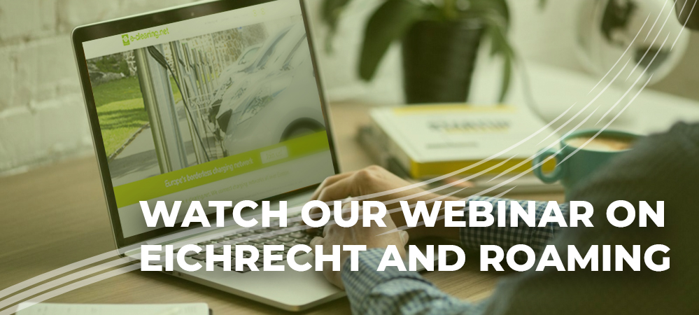 How to comply to Eichrecht with Roaming? – Watch the webinar presented by e-clearing.net