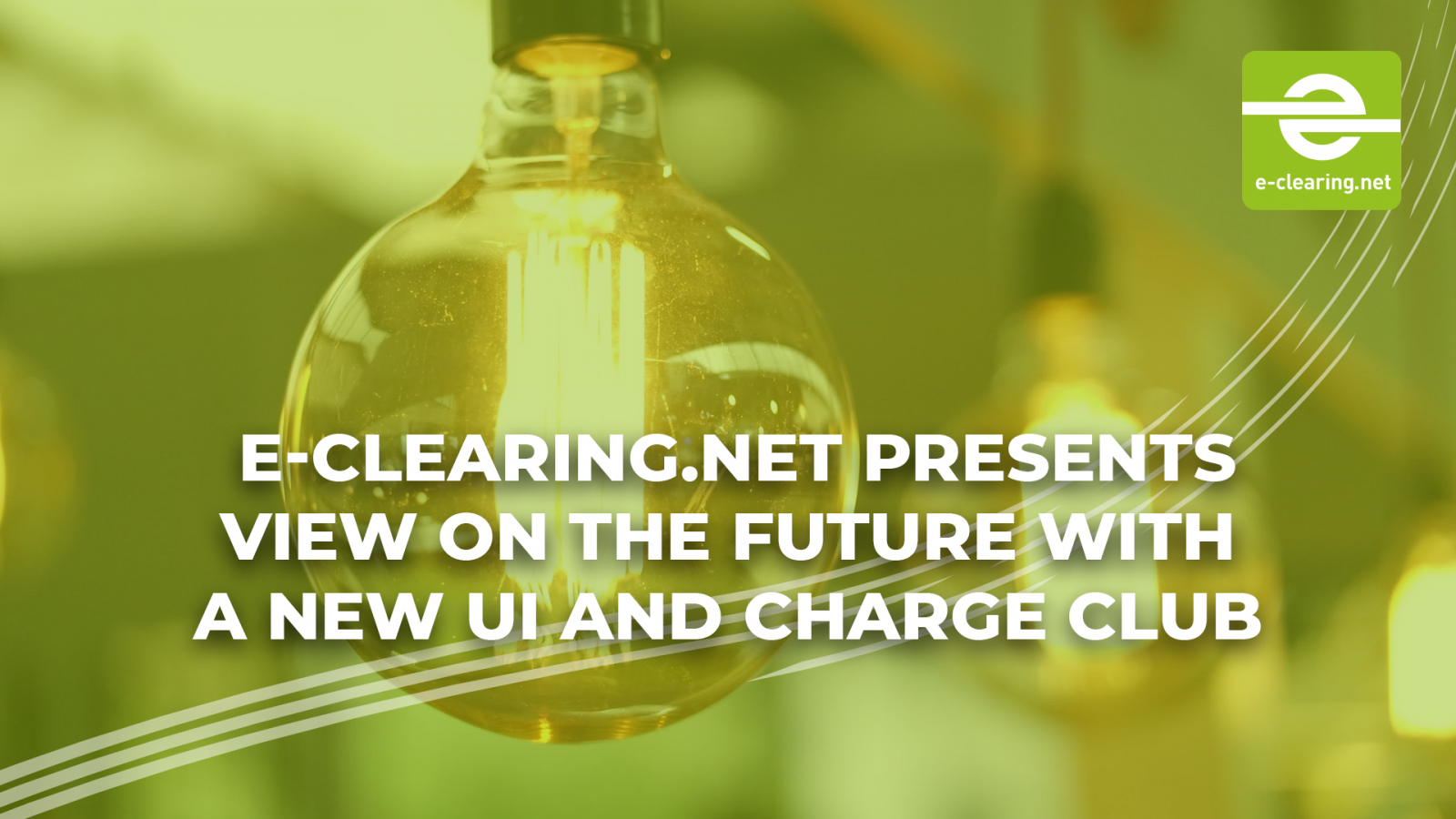 E-clearing.net presents view on the future with a new UI and Charge Club