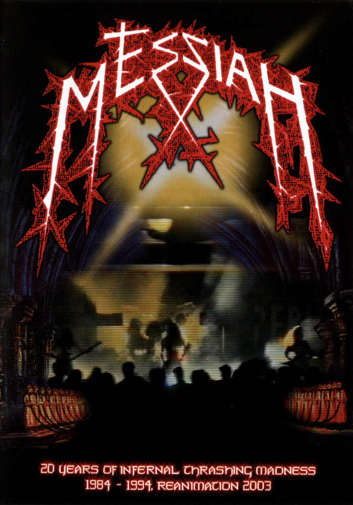 Messiah - 20 Years of Infernal Thrashing Madness (video)