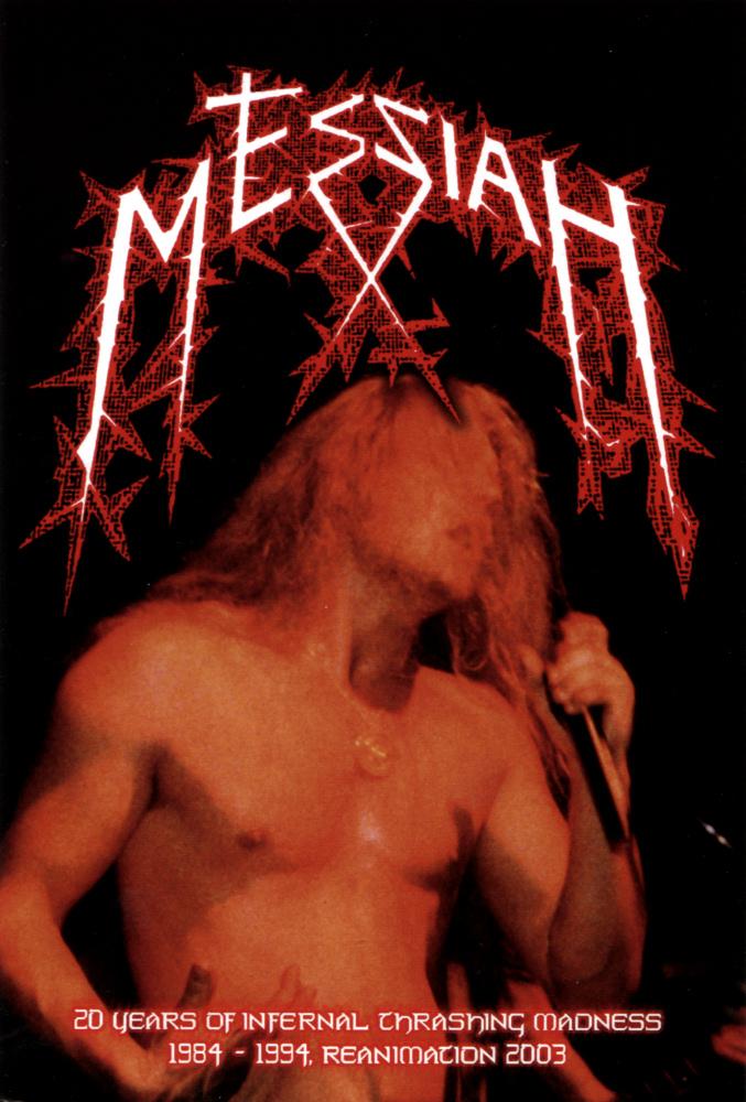 Messiah - 20 Years of Infernal Thrashing Madness (video)
