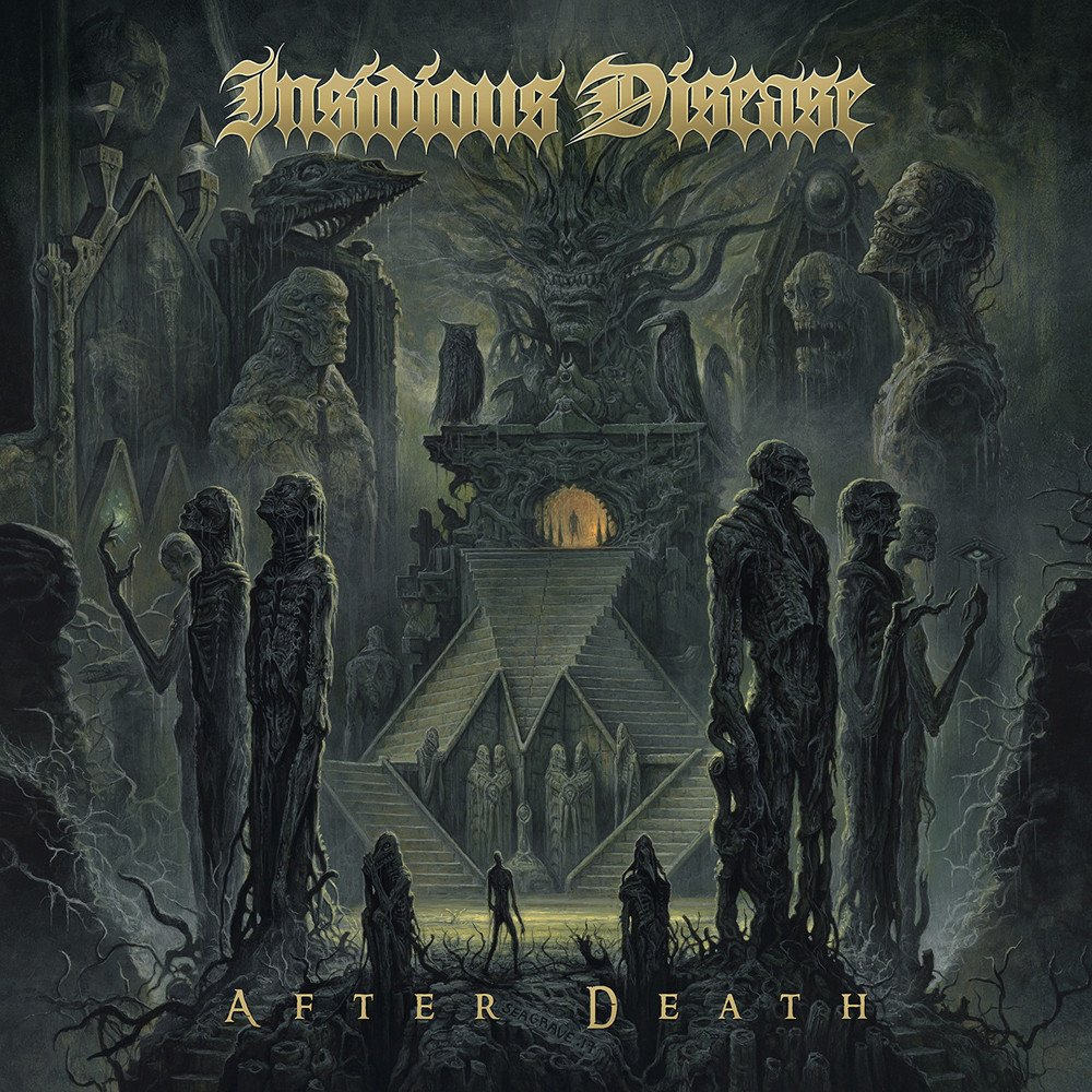 Insidious Disease - After Death