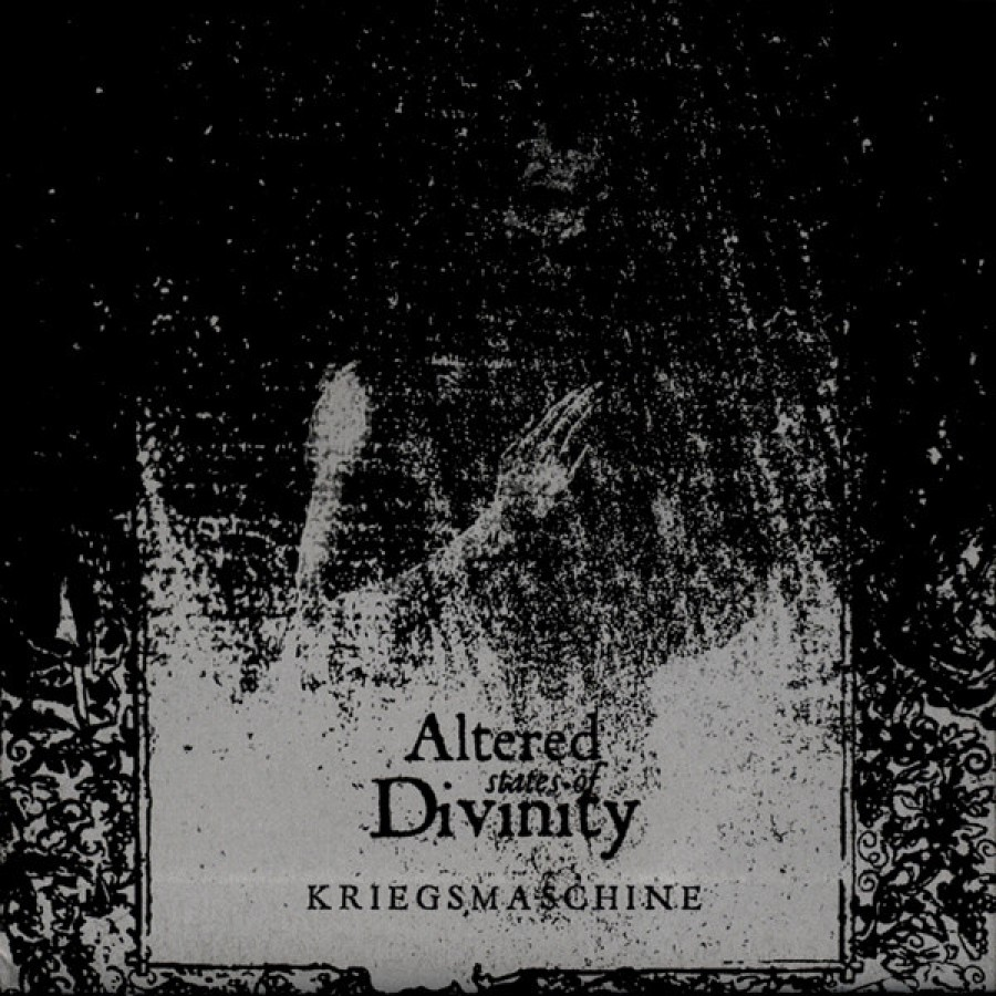 Kriegsmaschine - Altered States of Divinity
